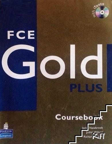 FCE Gold Plus: Coursebook + CD