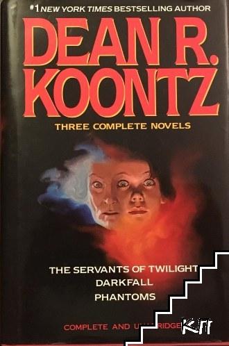 The Servants of Twilight; Darkfall; Phantoms