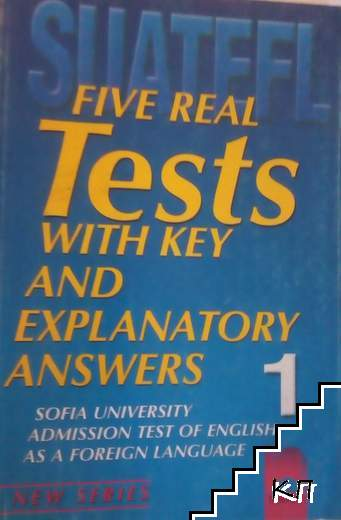 Five Real Tests with Key and Explanatory Answers. Book 1
