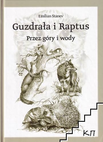 Guzdrała i Raptus; Przez góry i wody