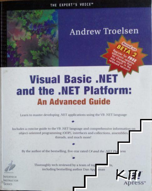 Visual Basic .NET and .NET Platform: An Advanced Guide