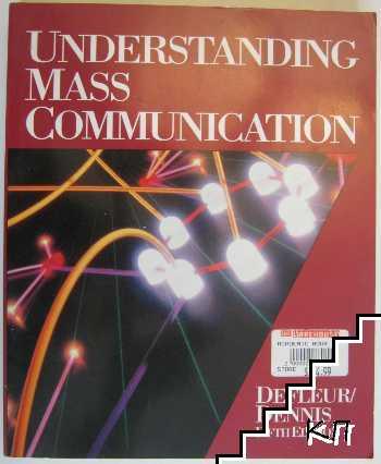 Understanding Mass Comminication