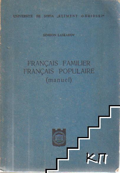 Français familier. Français populaire