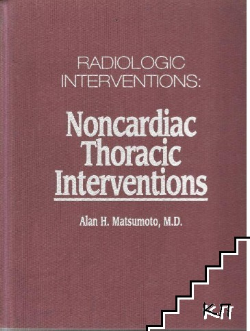 Radiologic Interventions: Noncardiac Thoracic Interventions