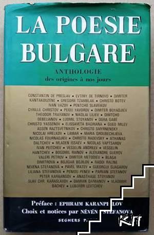 La Poésie bulgare: Anthologie des origines à nos jours
