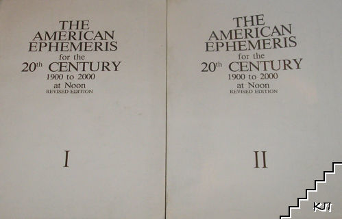 The American Ephemeris for the 20th Century: 1900 to 2000 at Noon. Part 1-2