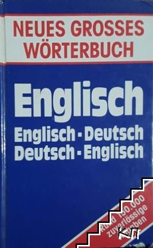 Neues grosses Wörterbuch. Englisch-Deutsch, Deutsch-Englisch