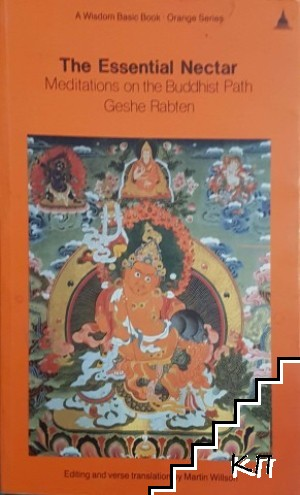 The essential Nectar. Meditations on the Buddhist Path