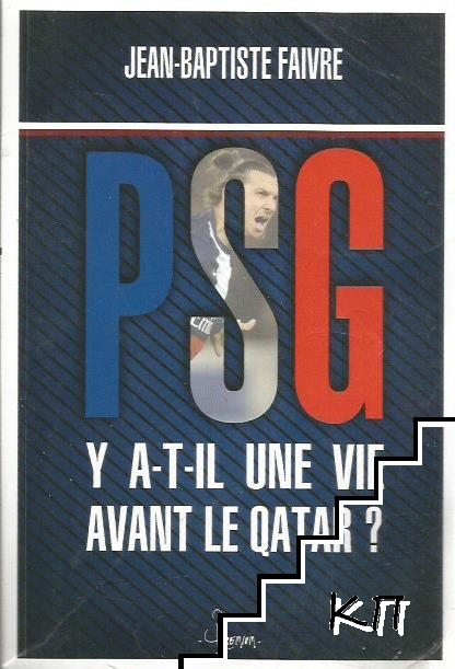 PSG: Y a-t-il une vie avant le Qatar?