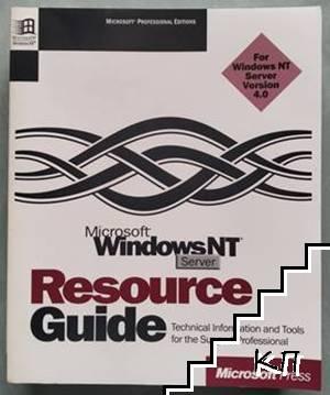 Microsoft WindowsNT Server. Resource Guide