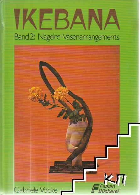 Ikebana. Band 2