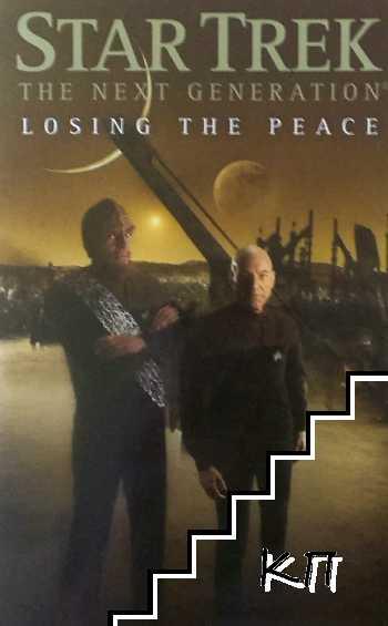 Star Trek. Te Next Generation: Losing the Peace
