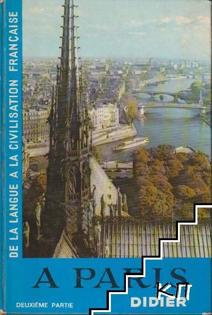 De la langue a la civilisation française: A Paris. Partie 2