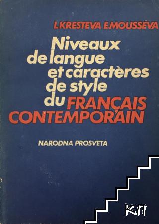 Niveaux de langue et caracteres de style du français contemporain
