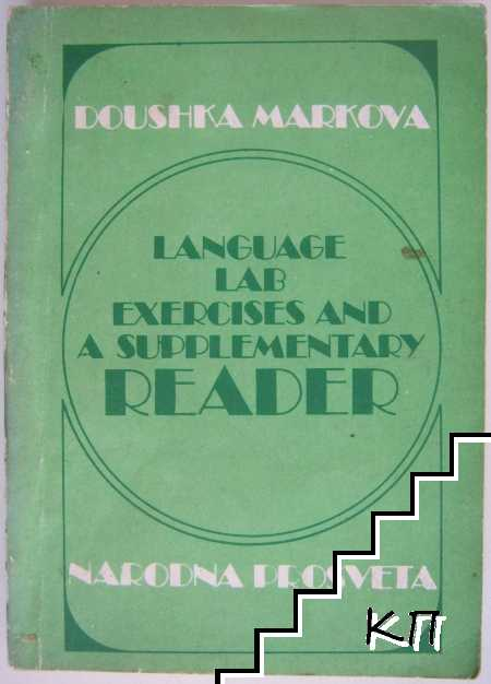 Language Lab Exercises and a Supplementary Reader