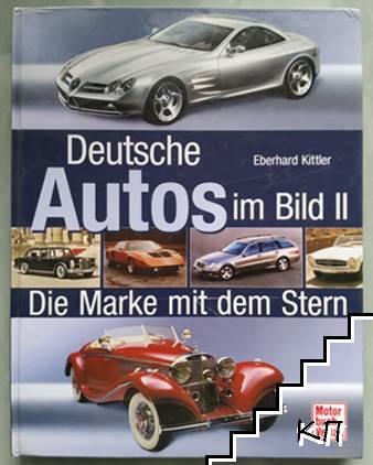 Deutsche Autos im Bild. Band 2: Die Marke mit dem Stern