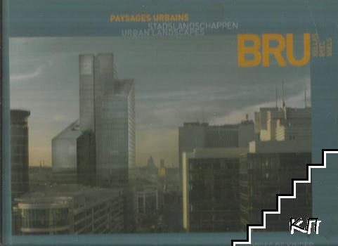 Bruxelles: Paysages urbains