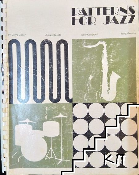 Patterns for Jazz: A theory text for jazz сomposition and improvisation