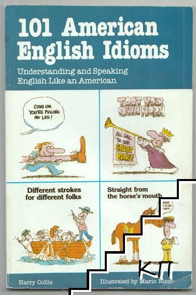 101 American English Idioms