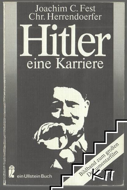 Hitler, eine Karriere