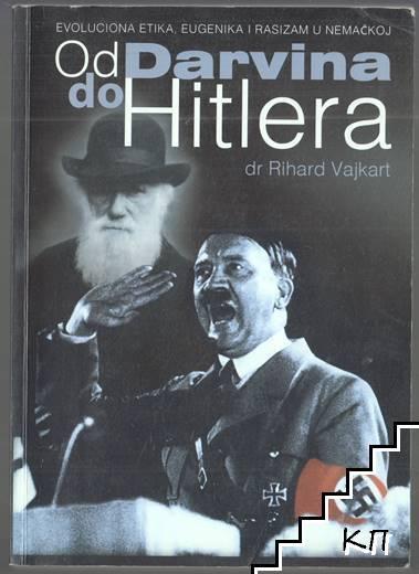 Od Darvina do Hitlera: Еvoluciona etika, eugenika i rasizam u Nemačkoj