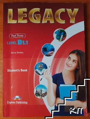 Legacy B1.1. Part 3: Student's Book