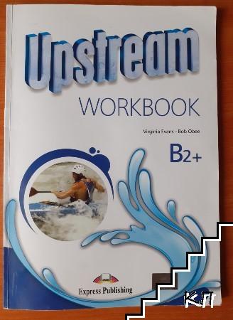 Upstream B2+. Workbook