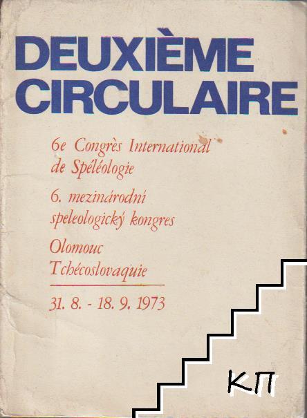 Deuxième circulaire 6e congrès international de spéléologie 6 mezinarodni speleologicky kongres Olomouk Thécoslovaquie 31.8.-18.9.1973