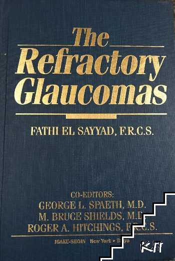 The Refractory glaucomas