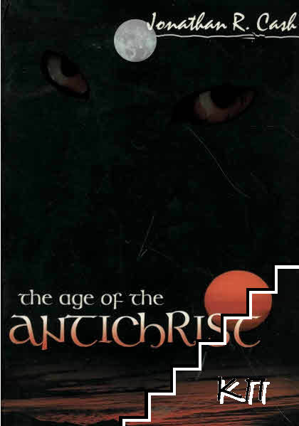 The Age of the Antichrist