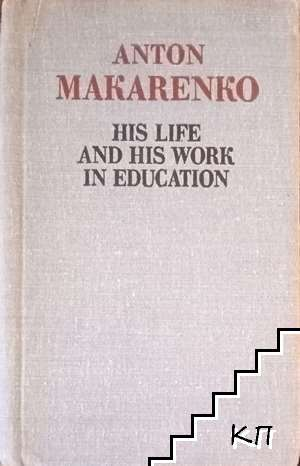His Life and His Work in Education
