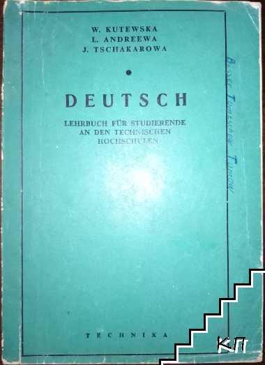 Deutsch. Lehrbuch für studierende an den technischen hochsculen