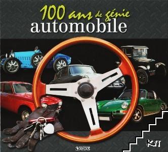 100 Ans de Genie Automobile