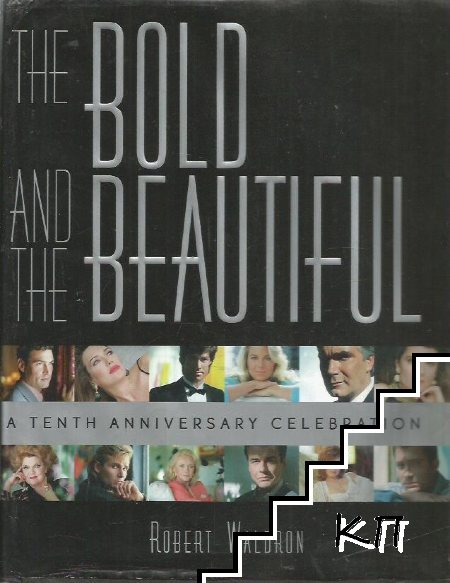The Bold and the Beautiful: A Tenth Anniversary Celebration