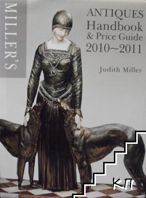 Miller's Antiques Handbook & Price Guide 2010-2011