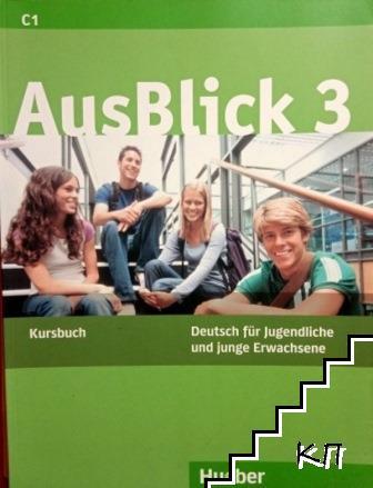 AusBlick 3. Kursbuch C1 / AusBlick 3. Arbeitsbuch C1
