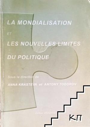 La mondialisation et les nouveles limites du politique