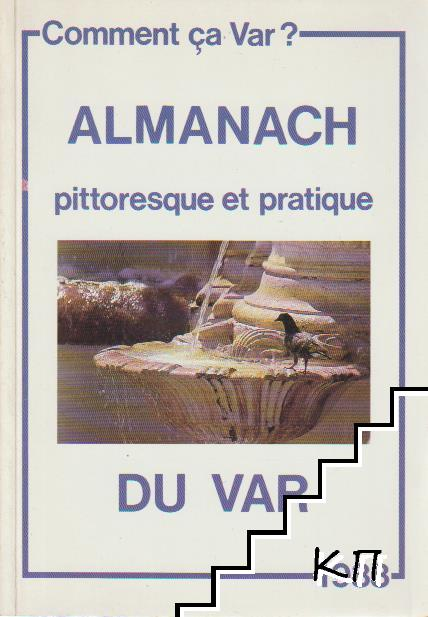 Almanach pitoresque et pratique du var 1988
