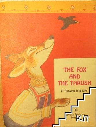 The fox and thrush