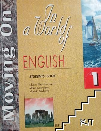 Moving on. In a World of English: Student's Book 1
