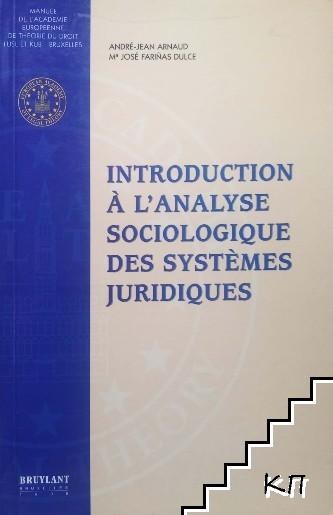 Introduction à l'analyse sociologique des systèmes juridique