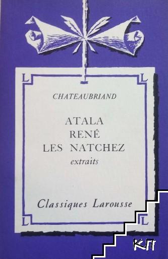 Atala René Les Natchez. Extraits