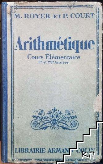 Arithmetique. Cours Élémentaire