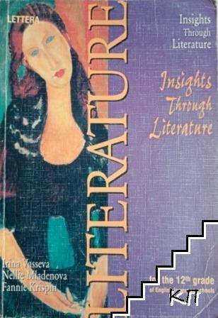 Literature. Insighthts Through literature for the 12th grade
