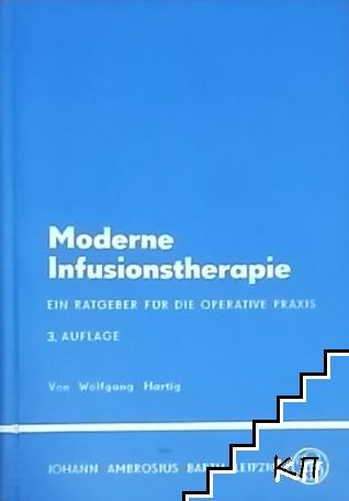 Moderne Infusionstherapie. Ein ratberger fur die operative praxis. Part 3: Auflage
