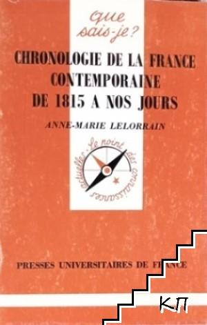 Chronologie de la France contemporaine de 1815 a nos jours