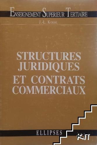 Structures juridiques et contrats commerciaux
