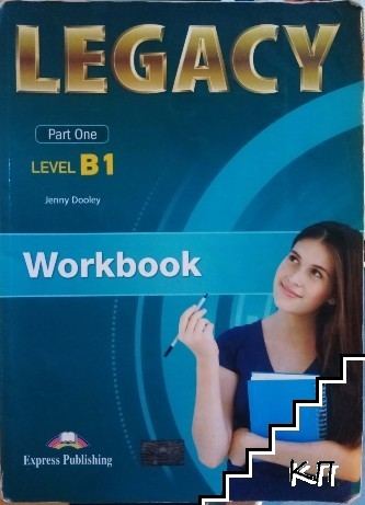 Legacy B1. Part 1: Workbook