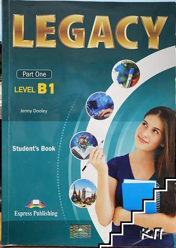 Legacy B1. Part 1: Student's book