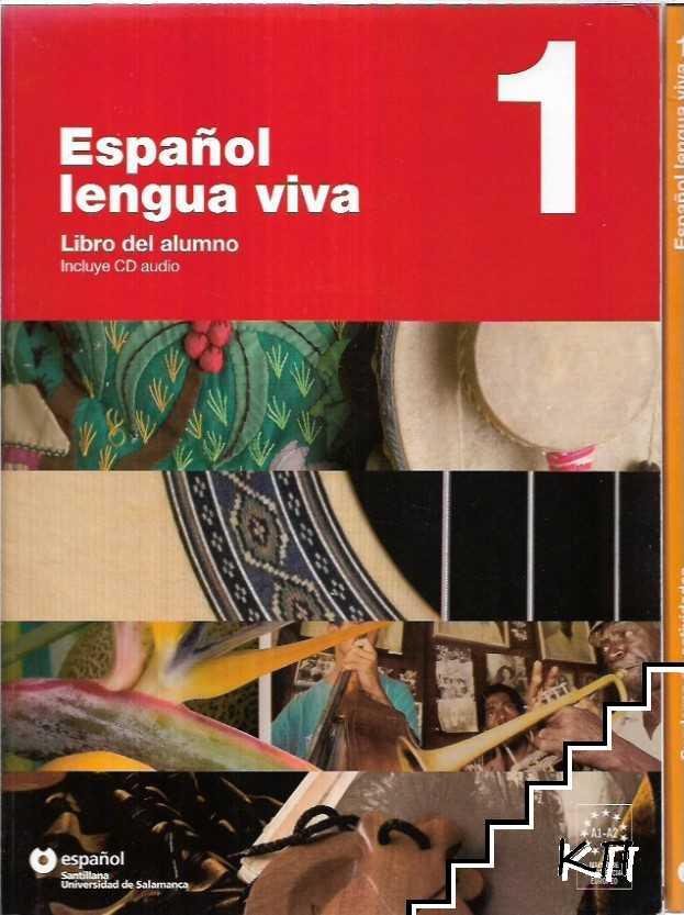 Español lengua viva 1. Libro del Alumno, Cuaderno de actividades + CD